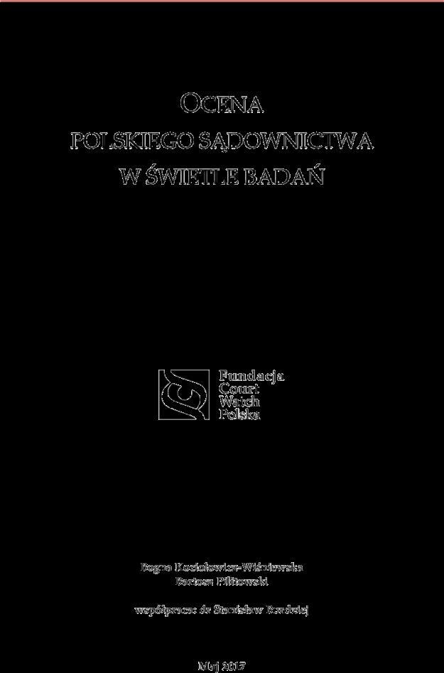 Prezentujemy raport o ocenach polskiego sądownictwa